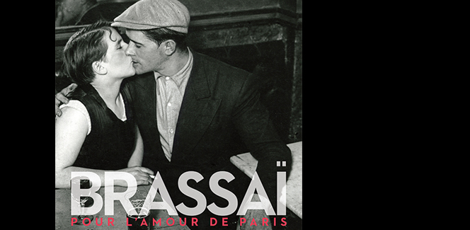「ブラッサイ:パリへの愛」展